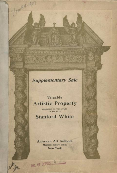 American Art Association - Illustrated catalogue of valuable artistic property collected by the late Stanford White [electronic resource] : consisting of many objects selected by Mr. White for his own use, as well as a large number of items which were intended to be used in the construction and interior embellishment of such mansions and buildings as he might be called upon, in his capacity as architect, to design and supervise, to be sold at unrestricted public sale at the American Art Galleries by order of the executrix on the dates herein mentioned