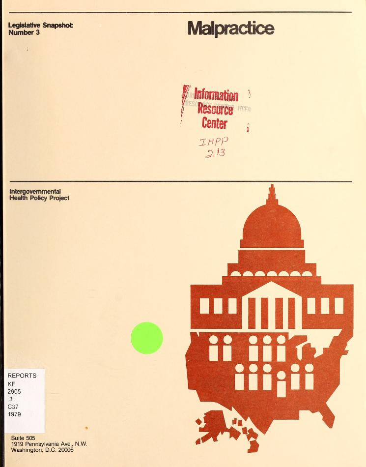 """Peter E Carlin - A """"snapshot"""" of state legislative enactments in the 1979 sessions related to malpractice"""