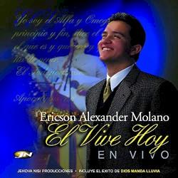 Ericson Alexander Molano - El Vive Hoy
