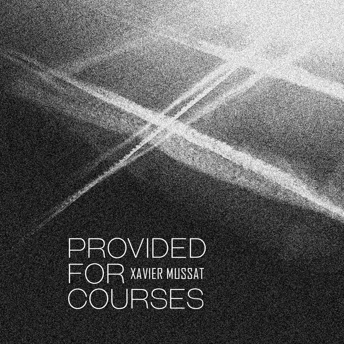 Xavier Mussat – Provided for Courses