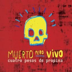 MI REVOLUCION 2014 - CUATRO PESOS DE PROPINA