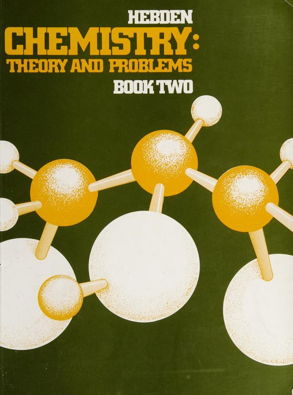 Chemistry Theory and Problems Book 2 by James A. Hebden