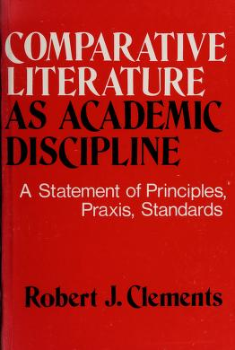 Cover of: Comparative literature as academic discipline | Robert John Clements