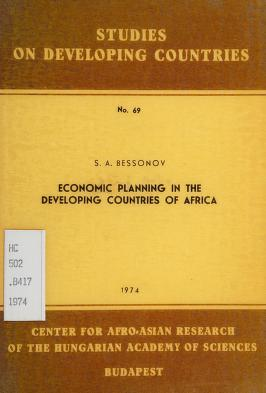 Cover of: Economic planning in the developing countries of Africa | S. A. Bessonov