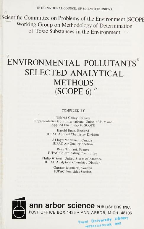 ENVIRONMENTAL POLLUTANTS SELECTED ANALYTICAL METHODS by Wilfred (compiler) gallay
