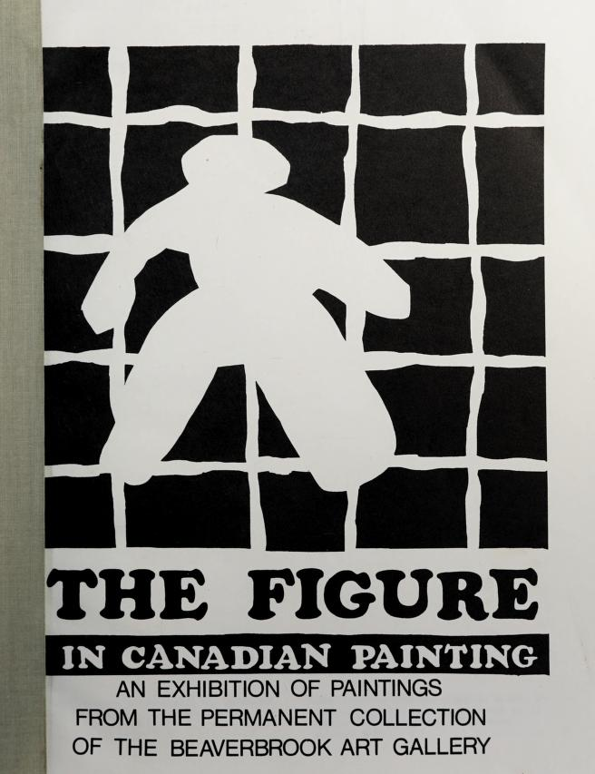 The figure in Canadian painting by Beaverbrook Art Gallery