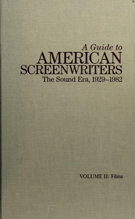 A guide to American screenwriters by Larry Langman