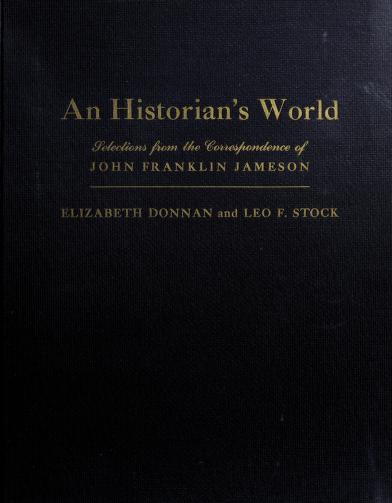 An historian's world by J. Franklin Jameson