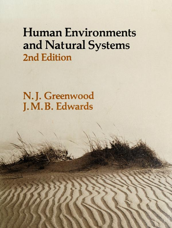 Human environments and natural systems by Greenwood, Ned H.
