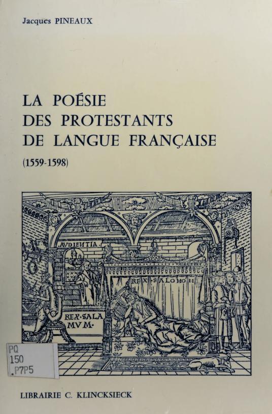 La poésie des protestants de langue française by Jacques Pineaux