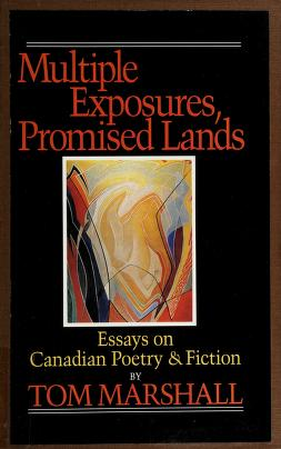Cover of: Multiple exposures, promised lands   Tom Marshall