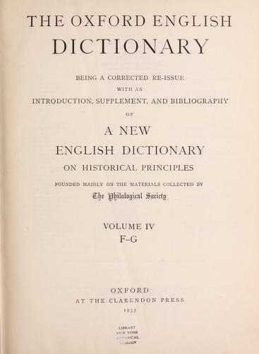A Supplement to the Oxford English dictionary by edited by R.W. Burchfield.