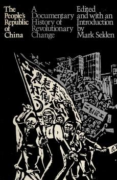 Cover of: The People's Republic of China | edited by Mark Selden, with Patti Eggleston.