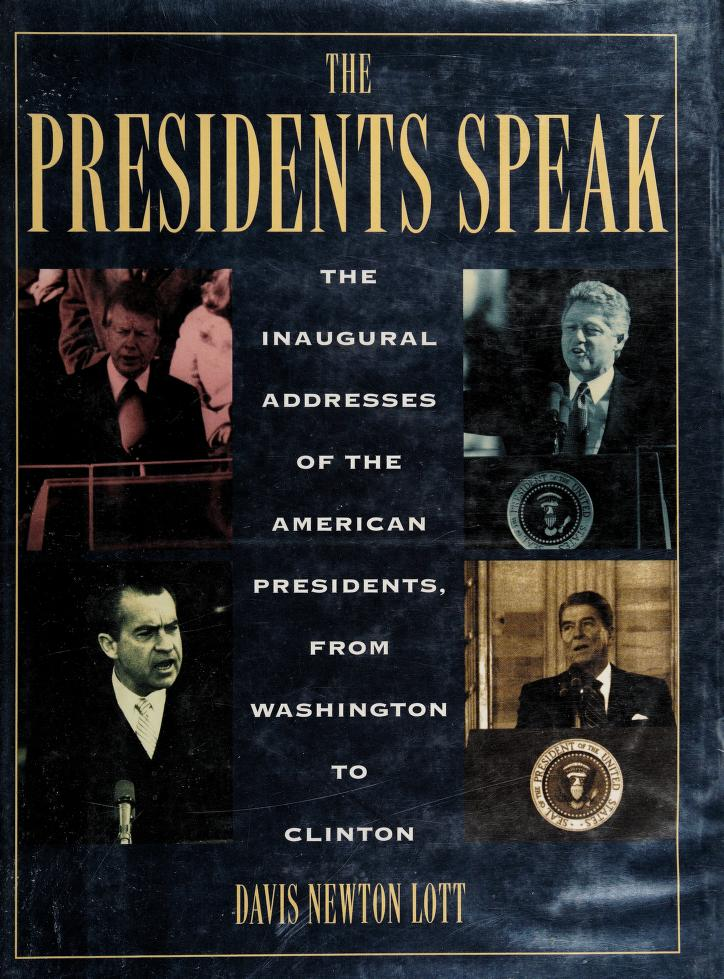 The Presidents speak by President of the United States