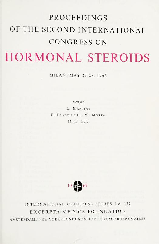 Proceedings of the second International Congress on Hormonal Steroids, Milan, May 23-28, 1966 by International Congress on Hormonal Steroids (2nd 1966 Milan, Italy)