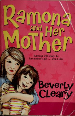 Cover of: Ramona and her mother | Beverly Cleary
