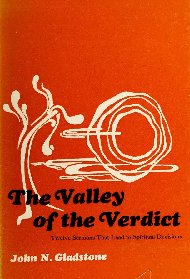 The valley of the verdict by John N. Gladstone